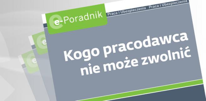 e-book: Kogo pracodawca nie może zwolnić