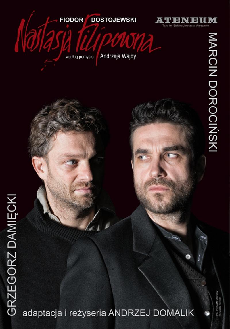 """""""Nastasja Filipowna"""" Grzegorz Damięcki i Marcin Dorociński"""